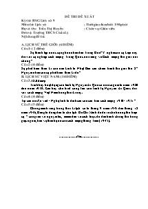 Đề thi đề xuất cho học sinh giỏi - Môn thi: Lịch sử 9